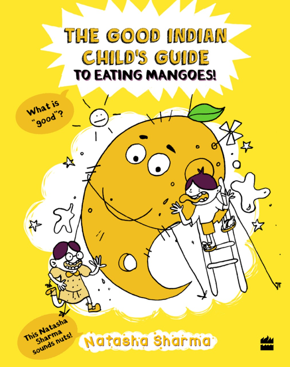 The Good Indian Childs Guide to Eating Mangoes by Natasha Sharma