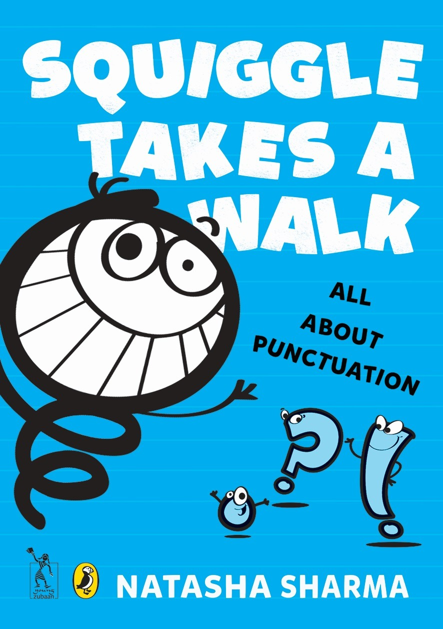 Squiggle Takes a Walk - All about punctuation